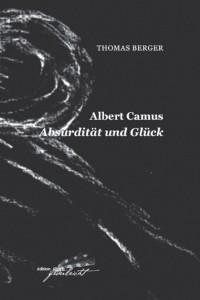 Albert Camus. Absurdität und Glück, Paperback, 88 Seiten, 9,50 EUR