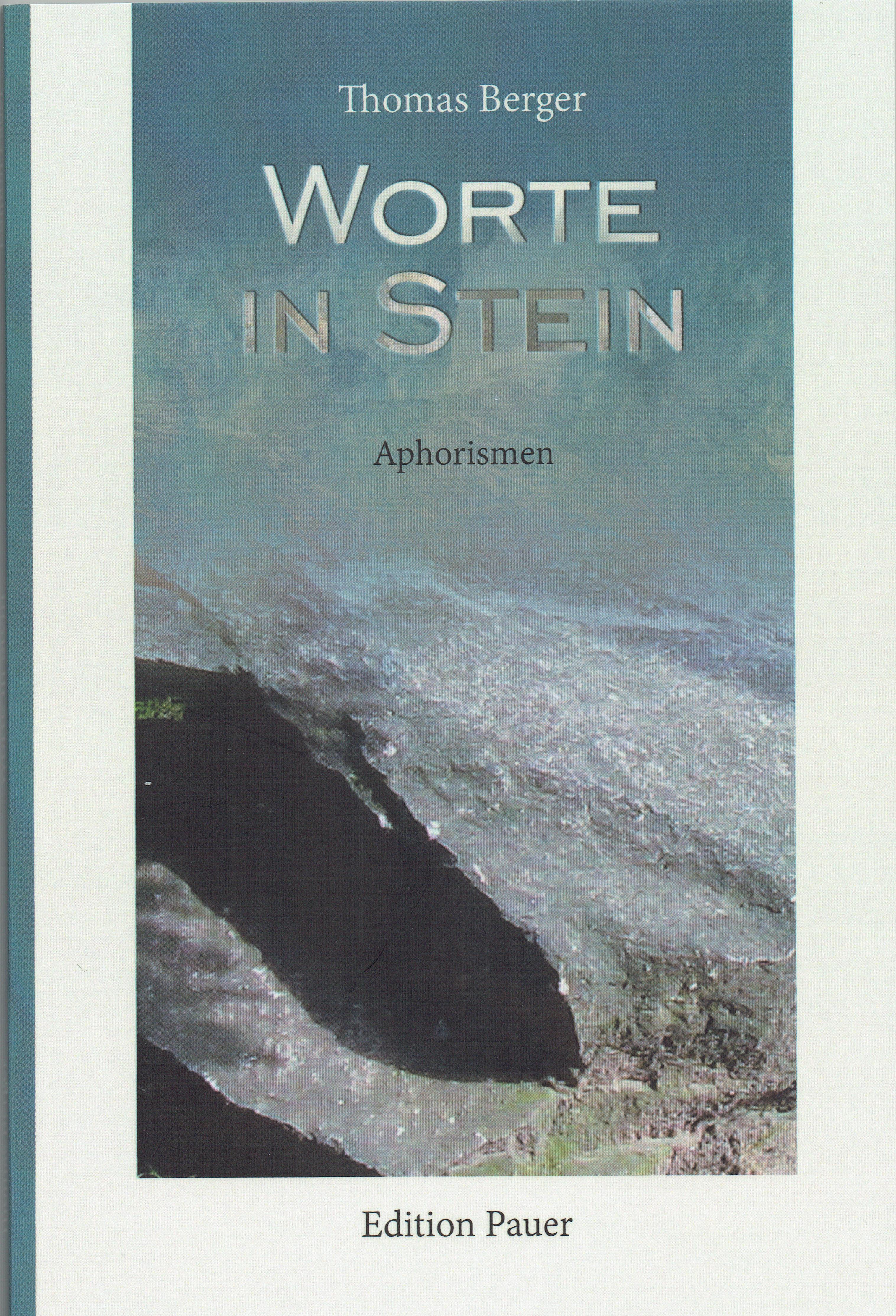Worte in Stein. Aphorismen, 80 Seiten, 9,80 EUR