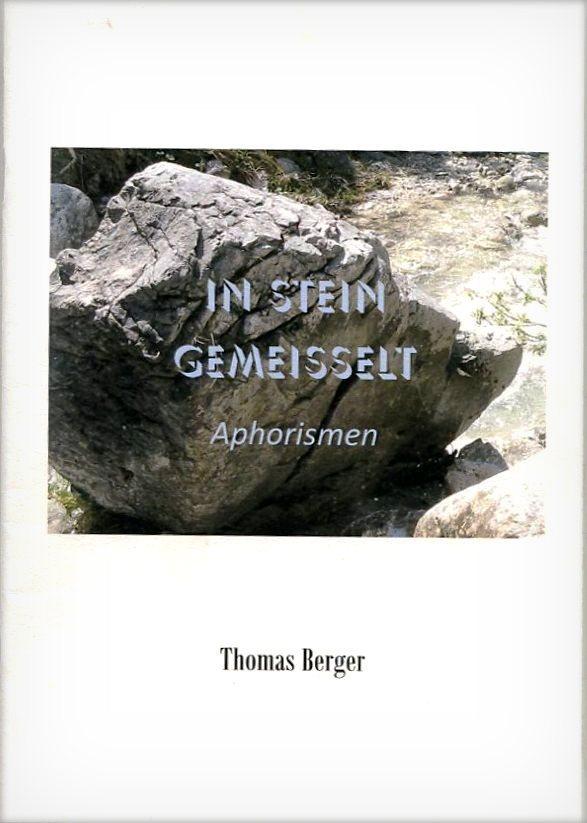 In Stein gemeisselt. Aphorismen, Broschüre,48 Seiten, 6,00 EUR